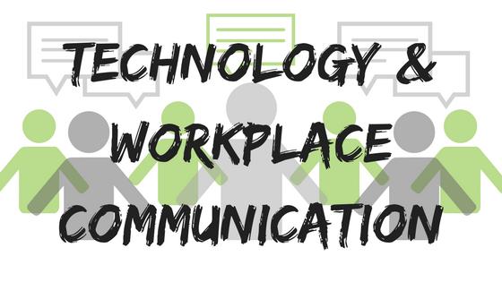 TECH &WORKPLACE COMMUNICATION.png